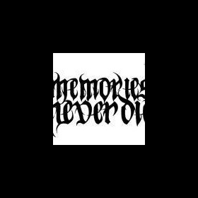 Various - Memories Never Die